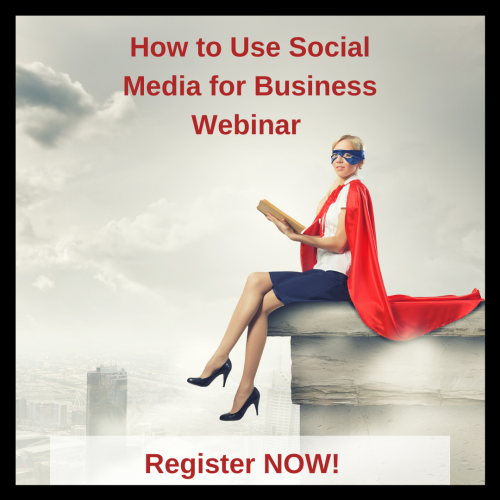 How to Make Social Media Work for Business Webinar