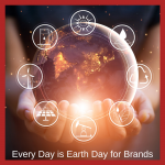 Every day is Earth Day for Brands